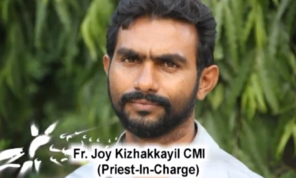 Fr. Joy Kizhakkayil CMI, the priest in charge