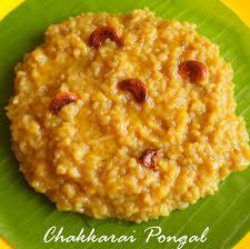 Chakkarai Pongal