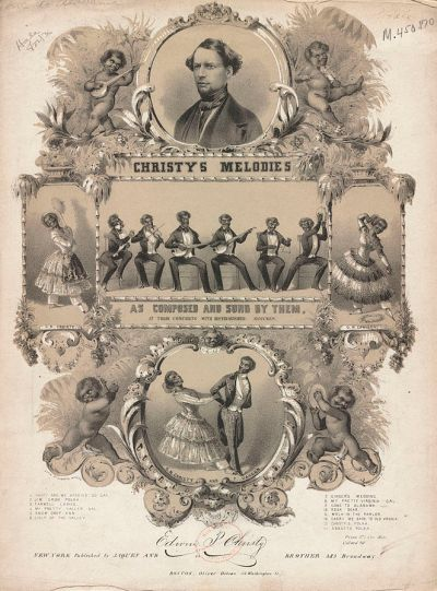 1844 sheet music cover for a collection of songs by the Christy's Minstrels. George Christy appears in the circle at top. (Source: Boston Public Library)
