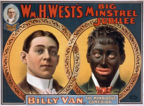 "Reproduction of a 1900 William H. West minstrel show poster, originally published by the Strobridge Litho Co., shows the transformation from white to ""black"". (Source: Library of Congress)"