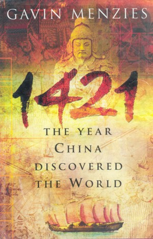 1421, The Year China Discovered the World
