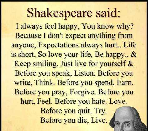 Shakespeare said